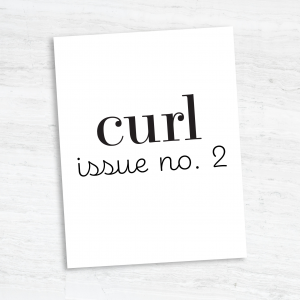 Curl Magazine Issue No. 2 Print and Digital